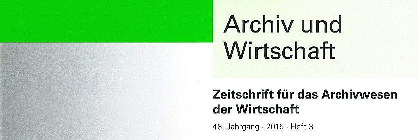 Archiv und Wirtschaft 3/2015