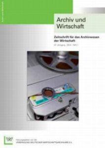 Archiv & Wirtschaft Heft 1 (2014)
