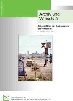 Archiv und Wirtschaft 1/2018