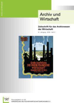 Archiv und Wirtschaft 2/2018